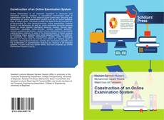 Couverture de Construction of an Online Examination System