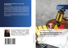 Copertina di An Appraisal of Property Tax Law and Administration