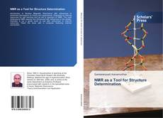 Bookcover of NMR as a Tool for Structure Determination