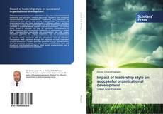 Borítókép a  Impact of leadership style on successful organizational development - hoz
