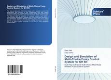 Bookcover of Design and Simulation of Multi-Choice Fuzzy Control System for GH SN