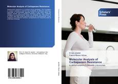 Bookcover of Molecular Analysis of Carbapenem Resistance