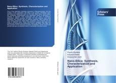 Borítókép a  Nano-Silica: Synthesis, Characterization and Application - hoz