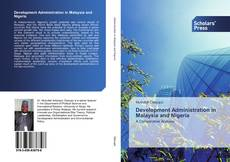 Bookcover of Development Administration in Malaysia and Nigeria