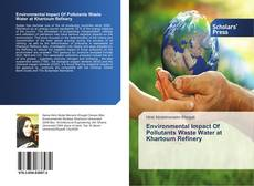 Buchcover von Environmental Impact Of Pollutants Waste Water at Khartoum Refinery