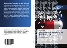 Bookcover of Semiconductor Technology for Drug Discovery