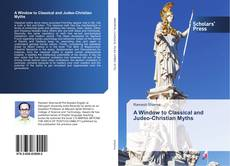 Copertina di A Window to Classical and Judeo-Christian Myths