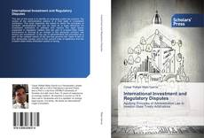 Couverture de International Investment and Regulatory Disputes