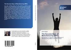 Bookcover of The Success Keys of Manufacturing SMEs