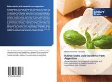 Buchcover von Native lactic acid bacteria from Argentine