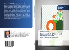 Bookcover of Computer Self-Efficacy and Privacy Concerns
