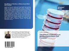 Bookcover of The Effects of Nicotine on Mesenchymal Stem Cell Function