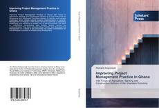Portada del libro de Improving Project Management Practice in Ghana