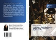 Borítókép a  Constitutive Model Calibration at High Strain Rate using Hopkinson Bar - hoz
