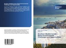 Bookcover of Southern Mediterranean Basin:Environmental Challenges and Opportunities
