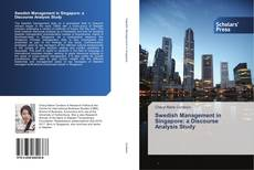 Bookcover of Swedish Management in Singapore: a Discourse Analysis Study