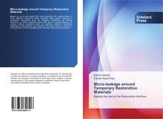 Bookcover of Micro-leakage around Temporary Restorative Materials