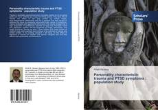 Buchcover von Personality characteristic trauma and PTSD symptoms : population study