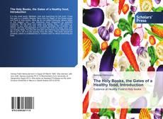 Borítókép a  The Holy Books, the Gates of a Healthy food, Introduction - hoz