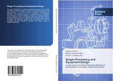 Bookcover of Ginger Processing and Equipment Design