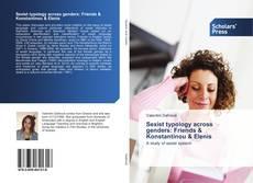Bookcover of Sexist typology across genders: Friends & Konstantinou & Elenis