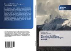 Municipal Solid Waste Management Technologies: Review的封面