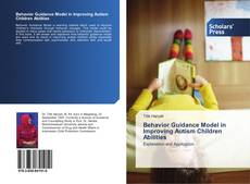 Buchcover von Behavior Guidance Model in Improving Autism Children Abilities