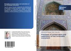 Bookcover of Principles of conservation and restoration of Iran invaluable monument