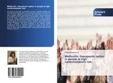 Copertina di Metformin: therapeutic option in people at high cardiometabolic risk