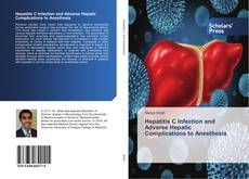 Copertina di Hepatitis C Infection and Adverse Hepatic Complications to Anesthesia