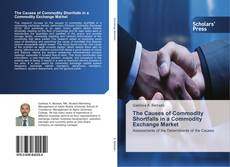 Buchcover von The Causes of Commodity Shortfalls in a Commodity Exchange Market