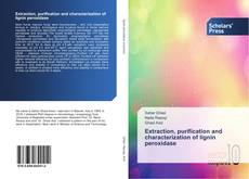 Bookcover of Extraction, purification and characterization of lignin peroxidase