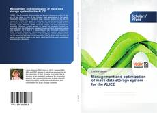 Couverture de Management and optimization of mass data storage system for the ALICE