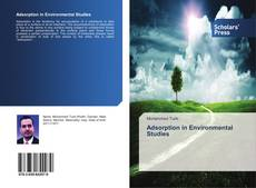 Bookcover of Adsorption in Environmental Studies