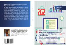 Bookcover of MIS Capacity and Information Management in Nigerian Universities