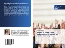 Couverture de Impact of professional development of teacher on students development
