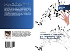 Bookcover of Comparison of The Clarinet and Viola Versions of The Brahms Sonatas Op.120