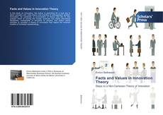 Bookcover of Facts and Values in Innovation Theory