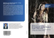 Bookcover of Welfarism and Tribal Development - A Case Study of Sugali Tribe in A.P