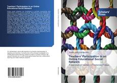 Bookcover of Teachers' Participation in an Online Educational Social Network