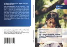 Bookcover of HCI Based-Shadow Teacher Mobile Application for Autistic Children