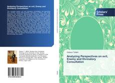 Analyzing Perspectives on evil, Enemy and Divinatory Consultation kitap kapağı