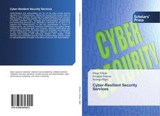 Bookcover of Cyber-Resilient Security Services