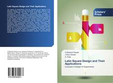 Bookcover of Latin Square Design and Their Applications