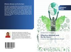 Bookcover of Effective Altruism and Do No Harm