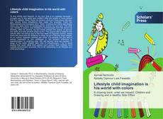 Bookcover of Lifestyle child imagination is his world with colors