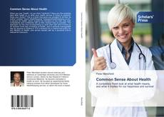 Bookcover of Common Sense About Health