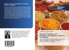 Organic Turmeric, UV-Radiation & Oxidative Stress In The Blood的封面
