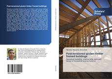 Bookcover of Post-tensioned glulam timber framed buildings