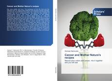 Couverture de Cancer and Mother Nature's recipes